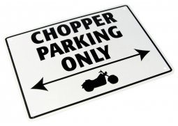 Parkovací cedule ''Chopper parking only''