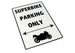 Parkovací cedule ''Superbike parking only''